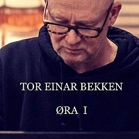 Ora I - Tor Einar Bekken