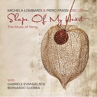 Shape of my heart - Michela Lombardi & Piero Frassi Circles Trio