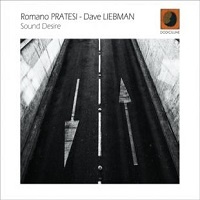 Sound Desire - Romano Pratesi e Dave Liebman