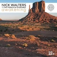 Awakening - Nick Walters and The Paradox Ensemble