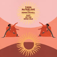 East of The River Nile - Zara McFarlane with Dennis Bovell