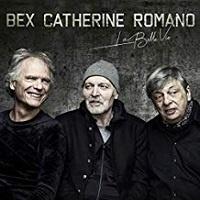 La Belle Vie - Romano Bex Catherine