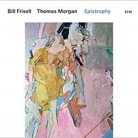 Epistrophy - Bill Frisell e Thomas Morgan