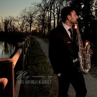 My Name is - Peppe Santangelo Nu Quartet