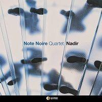 Nadir - Note Noir Quartet