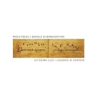 Altissima Luce (Laudario di Cortona) – Paolo Fresu e Daniele Di Bonaventura