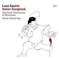 Italian Songbook - Luca Aquino