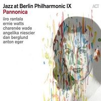 Pannonica - Jazz at Berlin Philharmonic IX