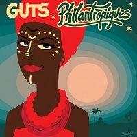 Philantropiques - Guts