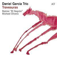 Travesuras - Daniel Garcia Trio