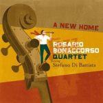 A New Home – Rosario Bonaccorso Quartet