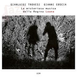 La misteriosa musica della Regina Loana – Trovesi e Coscia