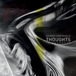 Thoughts In Progress – Mimmo Campanale