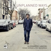 Unplanned Ways - Alessandro Lanzoni