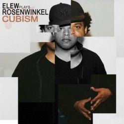 CUBISM - Elew plays Rosenwinkel