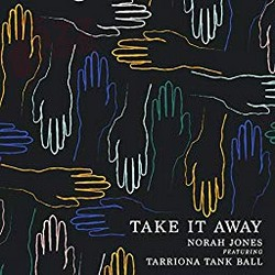Take it away - Norah Jones