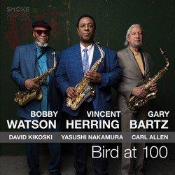 Bird at 100 - Watson, Herring, Bartz