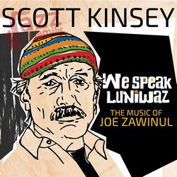 We Speak Luniwaz - Scott Kinsey