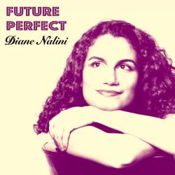 Future Perfect - Diane Nalini