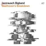Beethoven's Breakdown - Jazzrausch Bigband