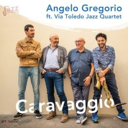 Caravaggio - Angelo Gregorio ft. Via Toledo Jazz Quartet