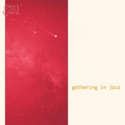 Dancing Skies - Gathering in jazz