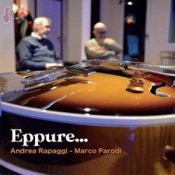 Eppure... - Andrea Rapaggi e Marco Parodi