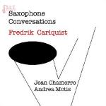 Saxophone Conversations - Frederik Carlquist