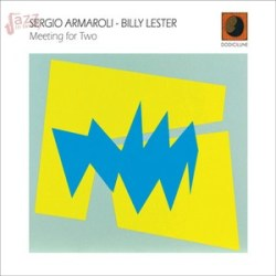 Meeting for two - Sergio Armaroli e Billy Lester