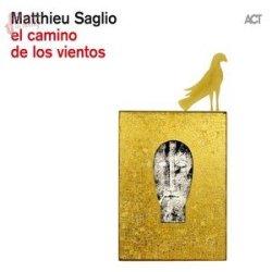 El camino los vientos - Matthieu Saglio