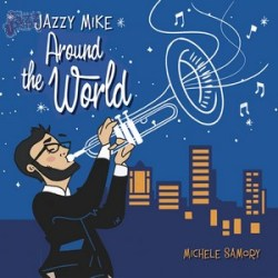 Jazzy Mike Around The World - Michele Samory