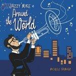 Jazzy Mike Around The World - Michele Samory