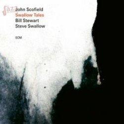 Swallow Tales - Scofield, Swallow e Stewart