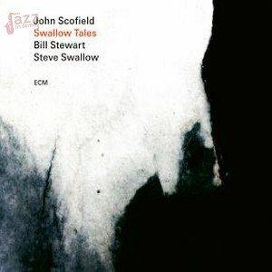Swallow Tales – Scofield, Swallow e Stewart