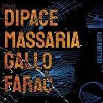 Collera City - Dipace, Massaria, Gallo, Faraò