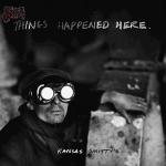 Things Happened Here - Kansas Smitty's