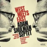 West meets East - Adam Shulman