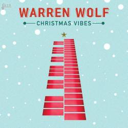 Christmas Vibes - Warren Wolf