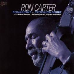 Foursight: Stocholm 2 - Ron Carter