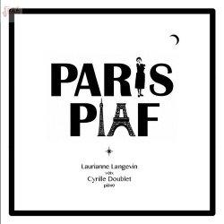 Paris Piaf - Laurianne Langevin & Cyrille Doublet