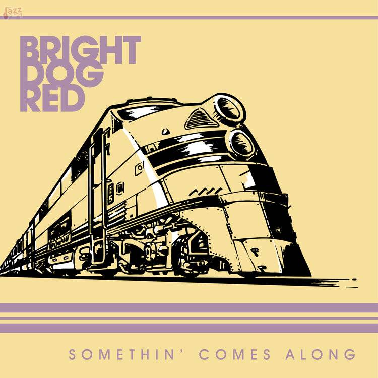 Somethin' Comes Along - Bright Dog Red