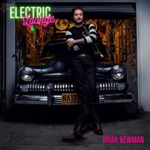 Electric Lounge - Brian Newman