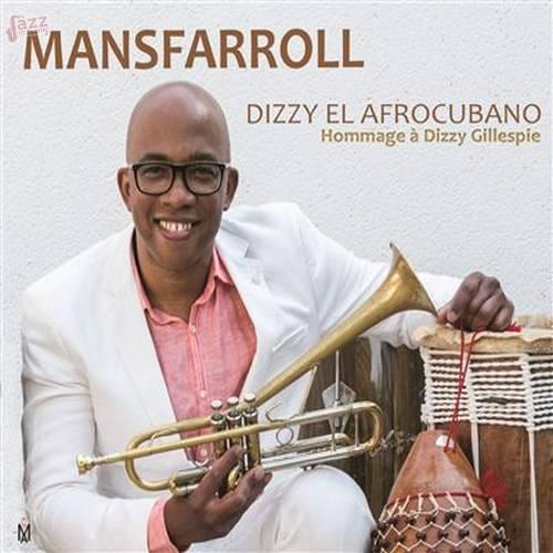 Dizzy El Afrocubano - Mansfarrol
