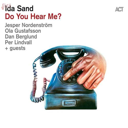 Do You Hear Me? - Ida Sand