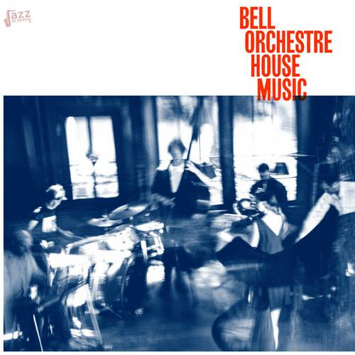 House Music - Bell Orchestre
