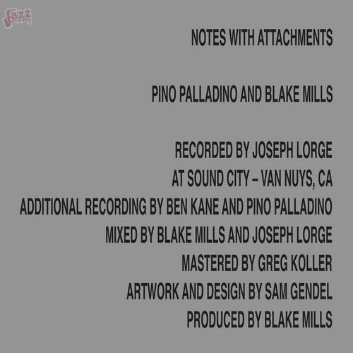 Notes with Attachements - Pino Palladino e Blake Mills