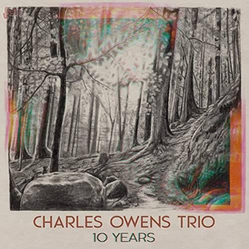 10 Years - Charles Owens Trio