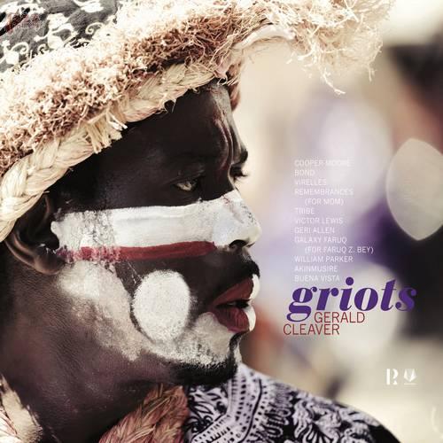 Griots - Gerald Cleaver