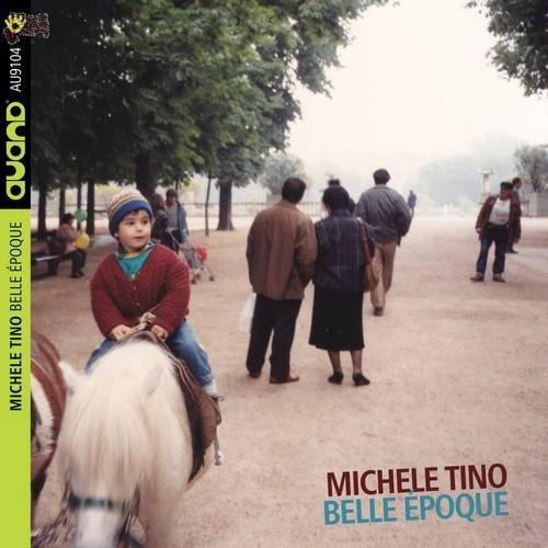 Belle Epoque - Michele Tino