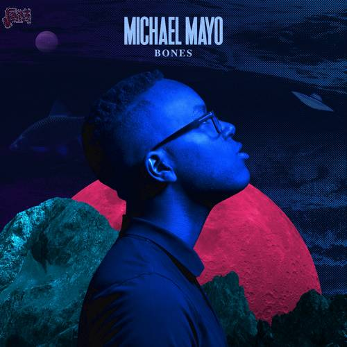 Bones - Michael Mayo